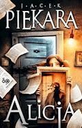 Alicja - Jacek Piekara - ebook + audiobook