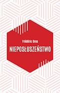 Nieposłuszeństwo - Frédéric Gros - ebook