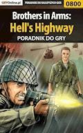 "Brothers in Arms: Hell's Highway - poradnik do gry - Jacek ""Stranger"" Hałas - ebook"