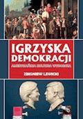 Igrzyska demokracji. Amerykańska kultura wyborcza - Zbigniew Lewicki - ebook