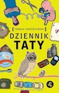 Dziennik taty - Tomasz Kwaśniewski - ebook