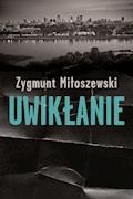 Uwikłanie - Zygmunt Miłoszewski - ebook + audiobook