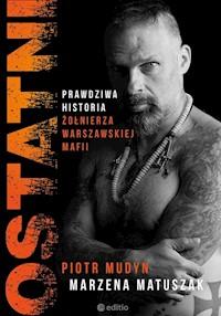 ostatni prawdziwa historia żołnierza warszawskiej mafii pdf
