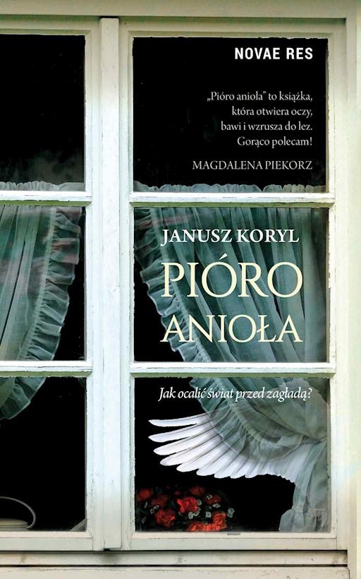 3f63a7a8afe233 Pióro anioła - Janusz Koryl - ebook - Legimi online