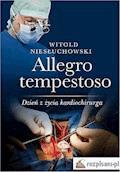 Allegro tempestoso. Dzień z życia kardiochirurga - Witold Niesłuchowski - ebook