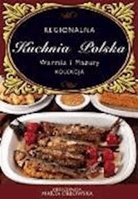 Warmia I Mazury Regionalna Kuchnia Polska O Press
