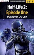 Half-Life 2: Episode One - poradnik do gry - Krystian Smoszna - ebook