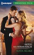 Hotel na Bermudach - Maya Blake - ebook