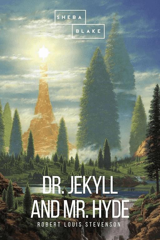 Dr. Jekyll and Mr. Hyde Robert Louis Stevenson ebook