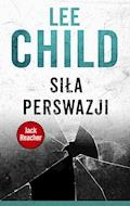 Jack Reacher. Siła perswazji - Lee Child - ebook + audiobook
