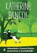 Wiewiórki z Central Parku są smutne w poniedziałki - Katherine Pancol - ebook
