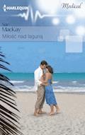 Miłość nad laguną - Sue MacKay - ebook