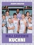 Mali szefowie kuchni - Joseph Selesto - ebook