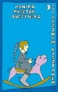 Pod Różowym Kasztanem  - Monika Masztak-Buczyńska - ebook