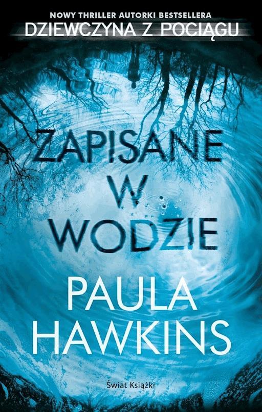 Zapisane W Wodzie Paula Hawkins Ebook Legimi Online