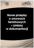 Nowe przepisy o umowach terminowych - zmiany w dokumentacji - Sebastian Kryczka - ebook