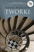 Tworki - Marek Bieńczyk - ebook
