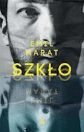 Szkło - Emil Marat - ebook + audiobook