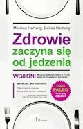 Zdrowie zaczyna się od jedzenia - Melissa Hartwig - ebook