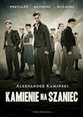 Kamienie na szaniec - Aleksander Kamiński - ebook + audiobook