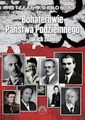 Bohaterowie Państwa Podziemnego - jak ich znałem - Stefan Korboński - ebook