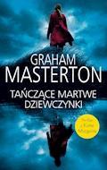 Tańczące martwe dziewczynki - Graham Masterton - ebook
