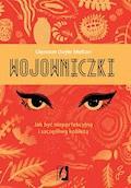 Wojowniczki. Jak być nieperfekcyjną i szczęśliwą kobietą - Glennon Doyle Melton - ebook