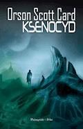 Cykl Endera. Ksenocyd - Orson Scott Card - ebook + audiobook