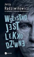 Wszystko jest lekko dziwne - Jerzy Radziwiłowicz, Łukasz Maciejewski - ebook