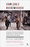 Tańczące niedźwiedzie - Witold Szabłowski - ebook