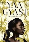 Droga do domu - Yaa Gyasi - ebook