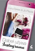 Diabeł używa Instagrama - Jo Piazza, Lucy Sykes - ebook