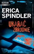 Ukarać zbrodnię - Erica Spindler - ebook