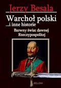 Warchoł polski i inne historie - Jerzy Besala - ebook