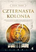 Czternasta kolonia - Steve Berry - ebook + audiobook