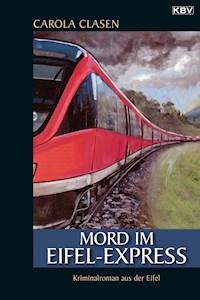 Mord Im Eifel Express Carola Clasen Ebook Legimi Online