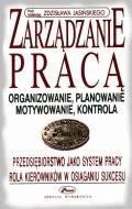 Zarządzanie pracą  - Zdziasław Jasiński - ebook