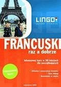 Francuski raz a dobrze. Intensywny kurs języka francuskiego w 30 lekcjach - Katarzyna Węzowska - audiobook