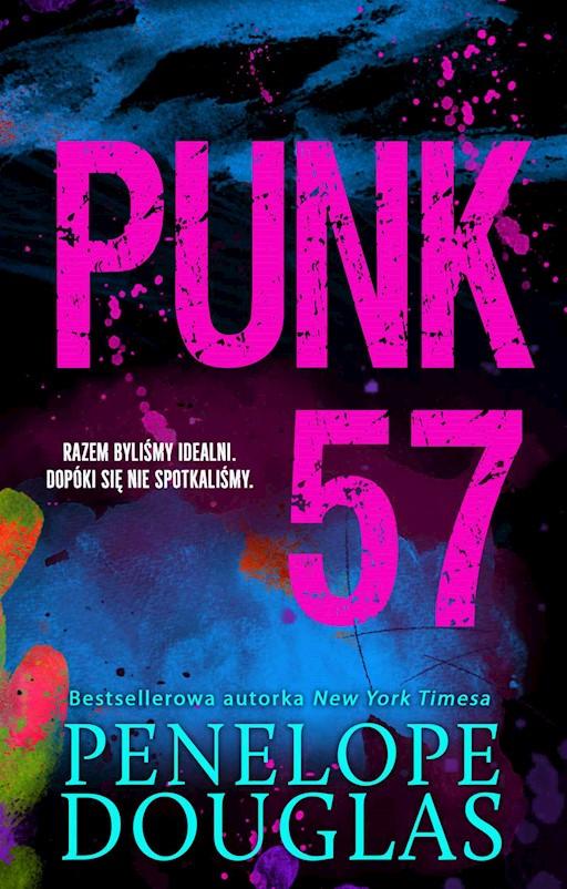 wyprzedaż w magazynie najnowszy projekt Punk 57 - Penelope Douglas - ebook - Legimi online