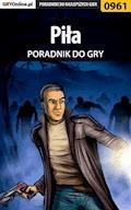 Piła - poradnik do gry - Terrag - ebook