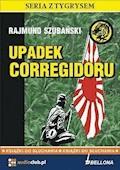 Upadek Corregidoru - Rajmund Szubański - audiobook