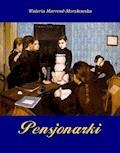 Pensjonarki - Waleria Marrené-Morzkowska - ebook