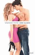 Uwiedź mnie - Abbi Glines - ebook