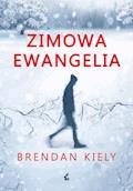 Zimowa ewangelia - Brendan Kiely - ebook
