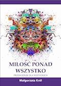 Miłość ponad wszystko - Małgorzata Król - ebook