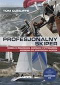 Profesjonalny skiper - Tom Cunliffe - ebook