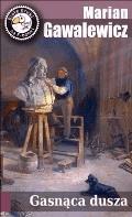 Gasnąca dusza - Marian Gawalewicz - ebook