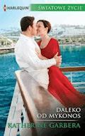 Daleko od Mykonos - Katherine Garbera - ebook