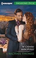 W cieniu Akropolu - Rachael Thomas - ebook
