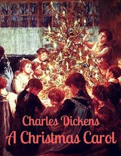 Charles Dickens A Christmas Carol The Ebook